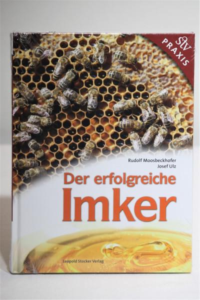 Der erfolgreiche Imker, Autor: Moosbeckhofer/Ulz